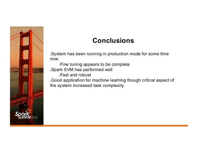 Conclusions λSystem has been running in production mode for some time now. -Fine tuning appears to be complete λSpark S...