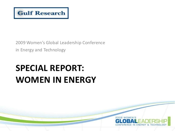 2009 Women's Global Leadership Conference <br />in Energy and Technology<br />Special report:Women in energy<br />