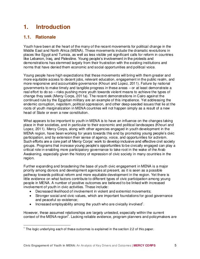 Civic Engagement of Youth in MENA: An Analysis of Key Drivers and Outcomes | MERCY CORPS 5 1. Introduction 1.1. Rationale ...