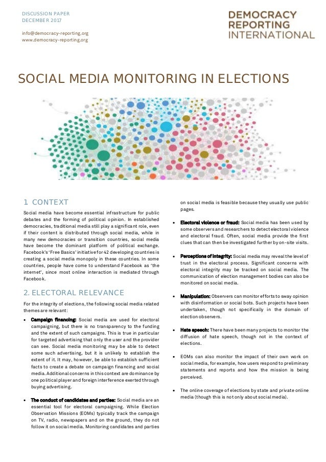 1. CONTEXT Social media have become essential infrastructure for public debates and the forming of political opinion. In e...