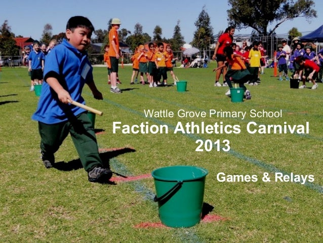 Wattle Grove Primary School Faction Athletics Carnival 2013 Games & Relays