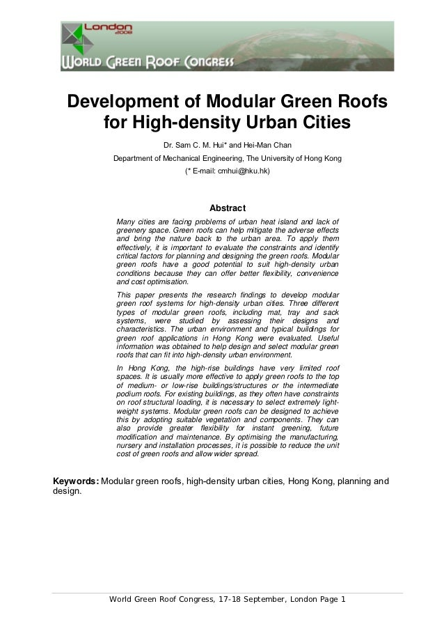 Development of Modular Green Roofs      for High-density Urban Cities                             Dr. Sam C. M. Hui* and H...