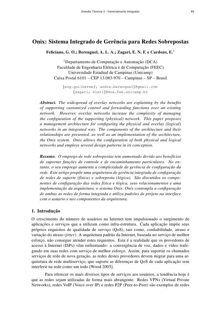 Sessão Técnica 3 - Gereciamento Integrado                         89     Onix: Sistema Integrado de Gerˆ ncia para Redes S...
