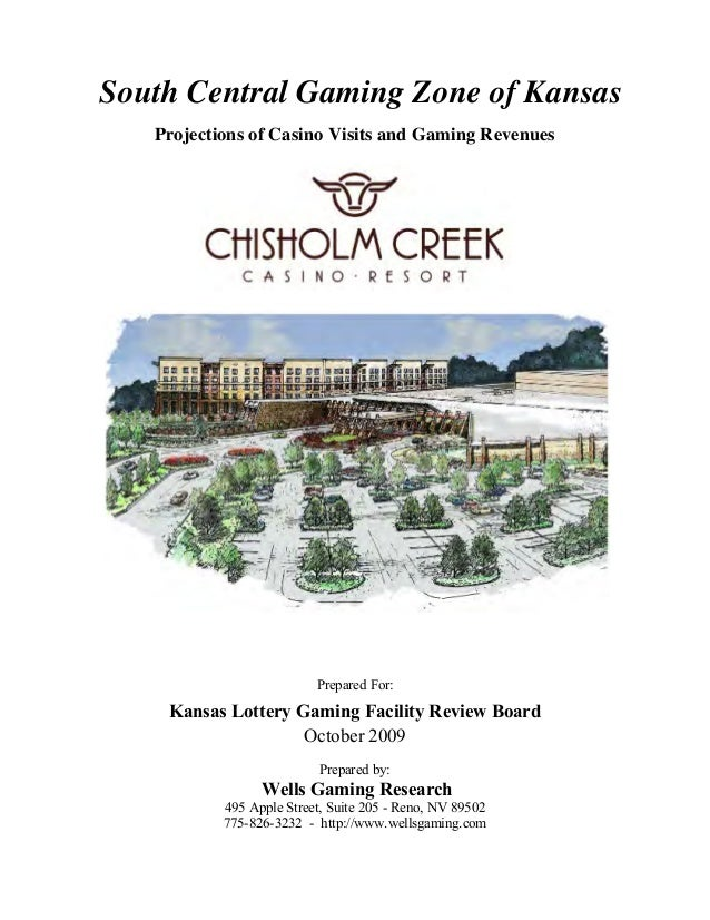 South Central Gaming Zone of Kansas Projections of Casino Visits and Gaming Revenues Prepared For: Kansas Lottery Gaming F...