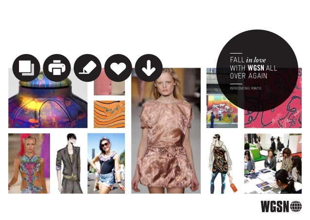 FALL in love                                         WITH WGSN ALL                                         OVER AGAIN     ...