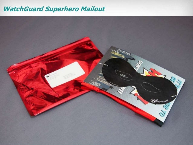 WatchGuard Superhero Mailout  1 Ideba Confidential  John Smith  CFO  ABC Company  Main Street 123  Seattle, WA 92123