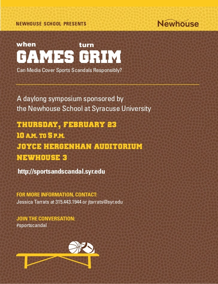 NEWHOUSE SCHOOL PRESENTSwhen                          turnGames GrimCan Media Cover Sports Scandals Responsibly?A daylong ...