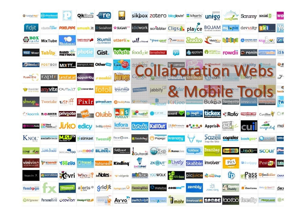 Collaboration Webs          & Mobile Tools      1
