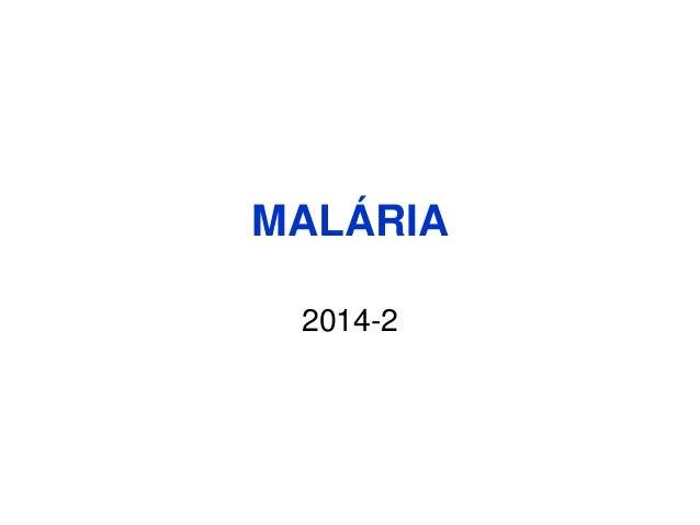 MALÁRIA  2014-2