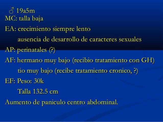 ♂ 17 meses MC: -poliurodipsia EA: Prod de 2 ͦ emb, cesárea por macrosomía a las 40 sem (no DG) PN: 4080g LN:48.5cm PC37cm ...