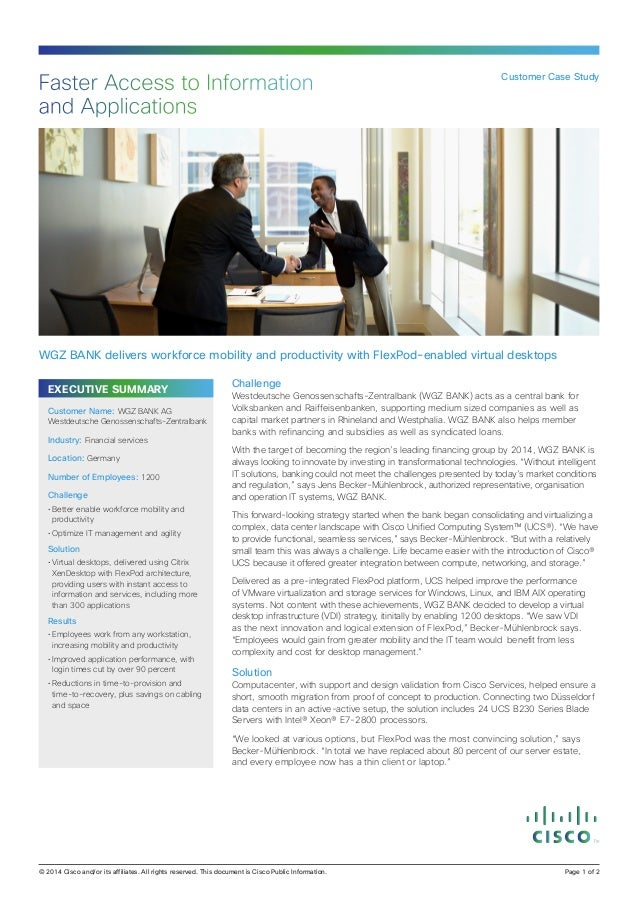 EXECUTIVE SUMMARY Challenge Westdeutsche Genossenschafts-Zentralbank (WGZ BANK) acts as a central bank for Volksbanken and...