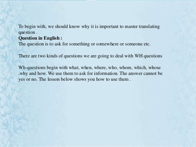 Wh question in english and arabic language