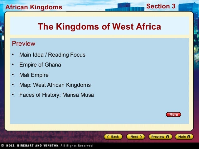 African Kingdoms  Section 3  The Kingdoms of West Africa Preview •  Main Idea / Reading Focus  •  Empire of Ghana  •  Mali...