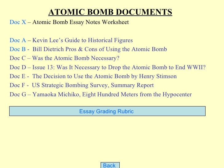 ATOMIC BOMB DOCUMENTSDoc X – Atomic Bomb Essay Notes WorksheetDoc A – Kevin Lee's Guide to Historical FiguresDoc B - Bill ...