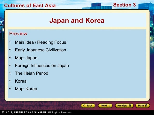 Cultures of East Asia  Japan and Korea Preview •  Main Idea / Reading Focus  •  Early Japanese Civilization  •  Map: Japan...