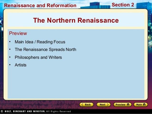 Renaissance and Reformation  Section 2  The Northern Renaissance Preview •  Main Idea / Reading Focus  •  The Renaissance ...