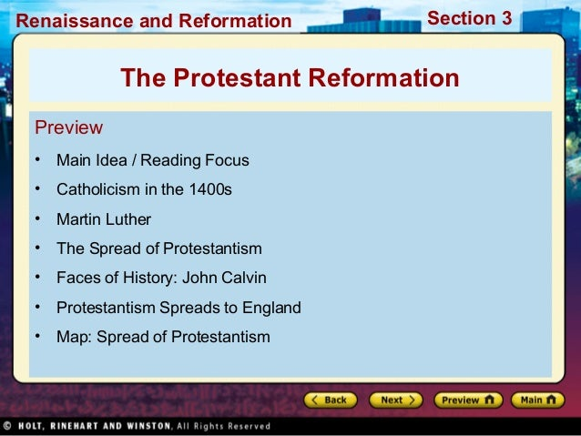Renaissance and Reformation  Section 3  The Protestant Reformation Preview •  Main Idea / Reading Focus  •  Catholicism in...