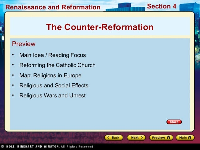 Renaissance and Reformation  Section 4  The Counter-Reformation Preview •  Main Idea / Reading Focus  •  Reforming the Cat...