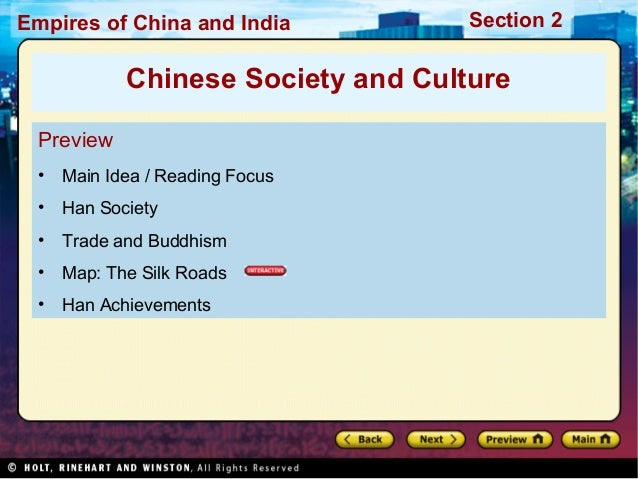 Empires of China and India  Section 2  Chinese Society and Culture Preview •  Main Idea / Reading Focus  •  Han Society  •...