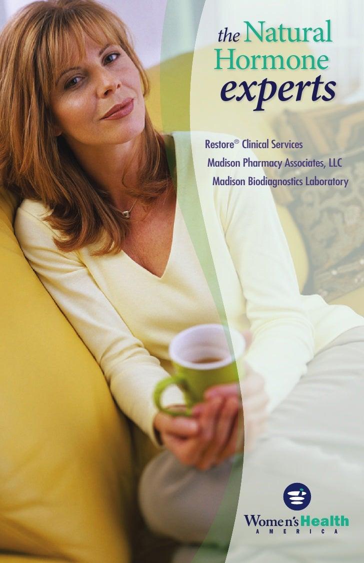 the Natural  Hormone    expertsRestore® Clinical ServicesMadison Pharmacy Associates, LLC  Madison Biodiagnostics Laborat...