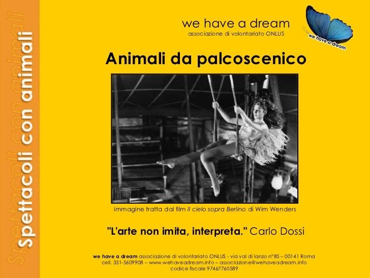 we have a dream associazione di volontariato ONLUS we have a dream  associazione di volontariato ONLUS - via val di lanzo ...