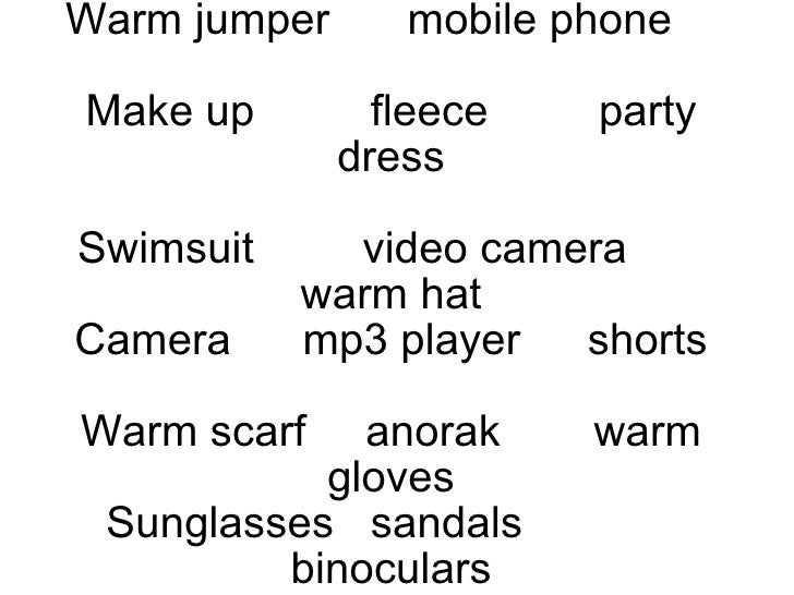Warm jumper mobile phone   Make up  fleece party dress Swimsuit video camera warm hat Camera mp3 player shorts Warm scarf ...