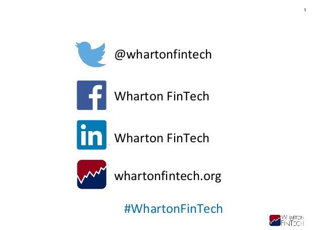 Wharton FinTech - Launching a FinTech Venture Slide 2