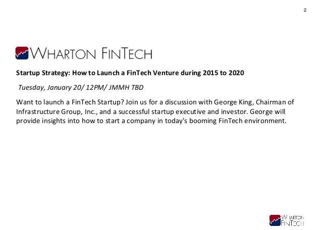 Wharton FinTech - Launching a FinTech Venture Slide 3