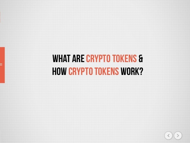 What Are Crypto Tokens & How CryptoTokens Work?