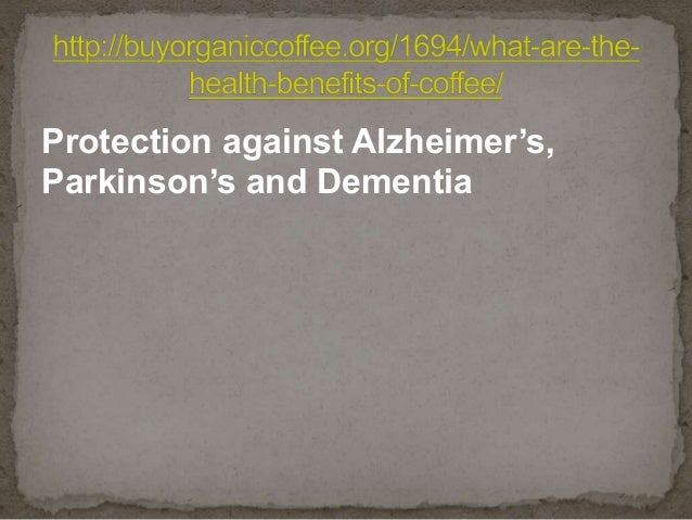Protection against Alzheimer's, Parkinson's and Dementia