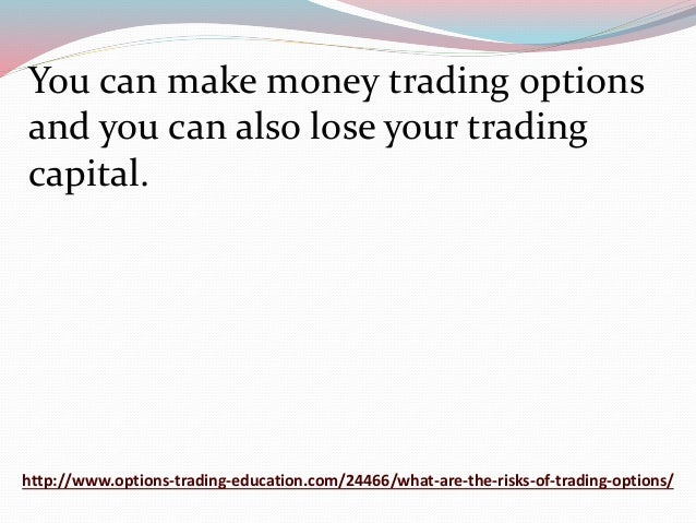 Risks with options trading