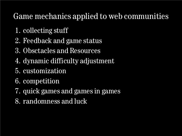 What can we learn from games? 10 game mechanics that will make your web community more successful.