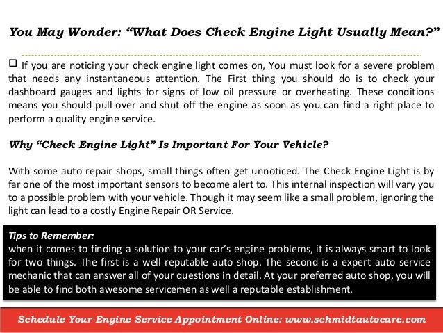 3. Schedule Your Engine Service Appointment Online: Www.schmidtautocare.com  You May Wonder: U201cWhat Does Check Engine Light Usually Mean?