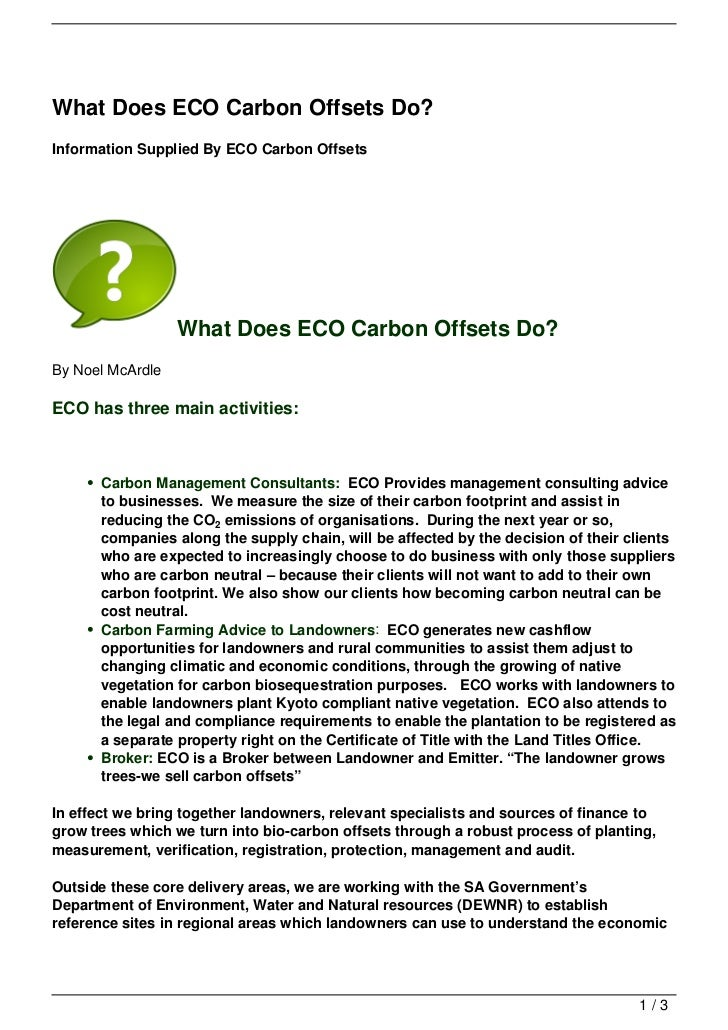 What Does ECO Carbon Offsets Do?Information Supplied By ECO Carbon Offsets                  What Does ECO Carbon Offsets D...