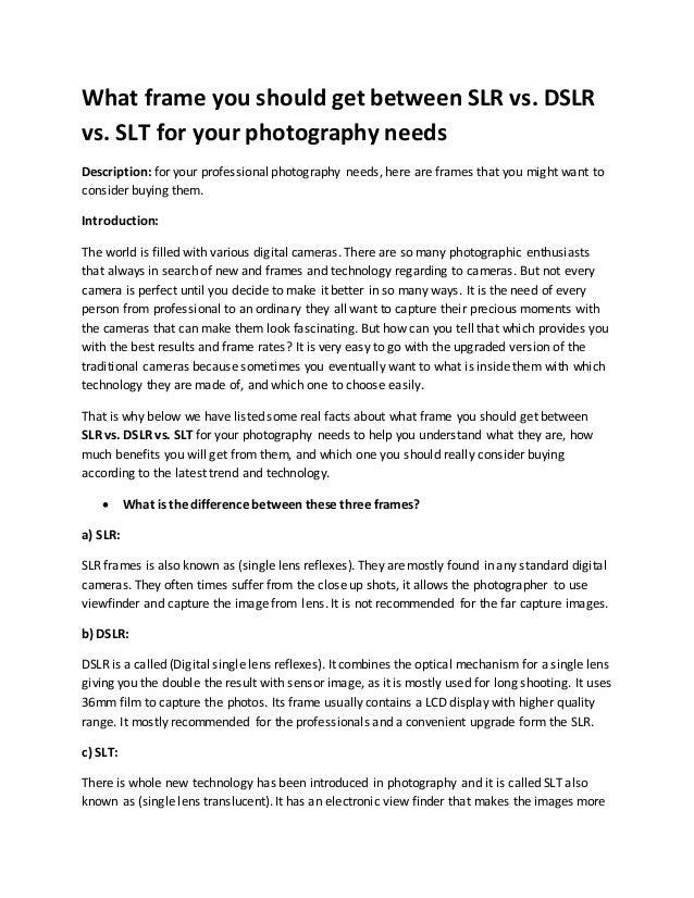 What Frame you Should get Between SLR vs DSLR vs SLT for your Photogr…