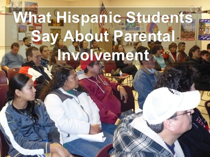 What Hispanic Students Say About Parental Involvement