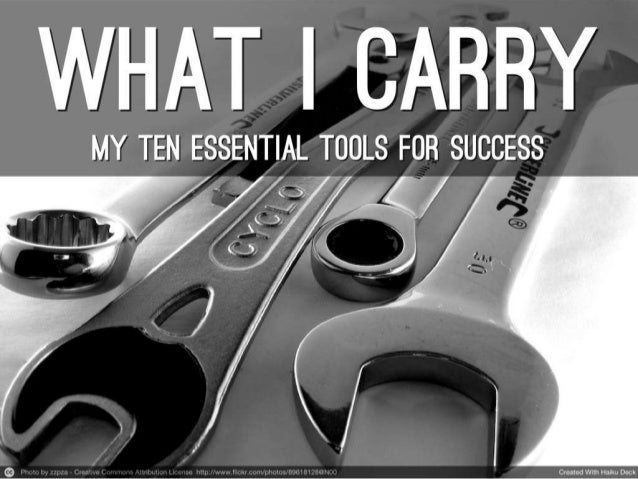 What I Carry: 10 Tools for Success