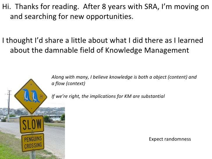 <ul><li>Hi.  Thanks for reading.  After 8 years with SRA, I'm moving on and searching for new opportunities.  </li></ul><u...