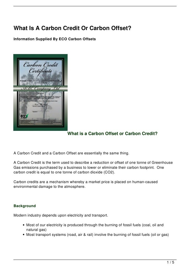 What Is A Carbon Credit Or Carbon Offset?Information Supplied By ECO Carbon Offsets                                What is...