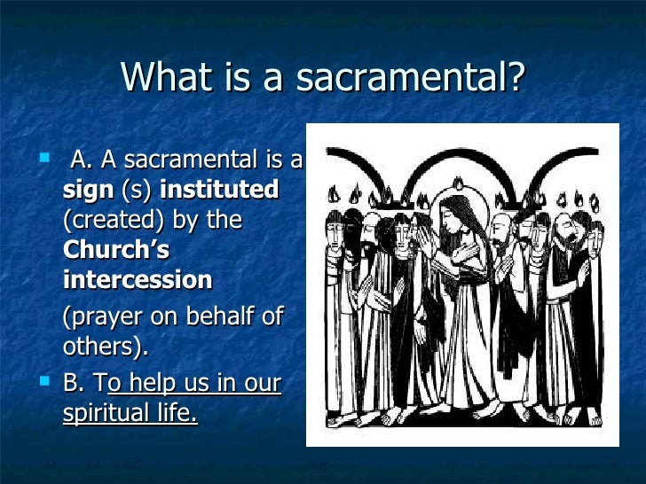 What Is A Sacramental?