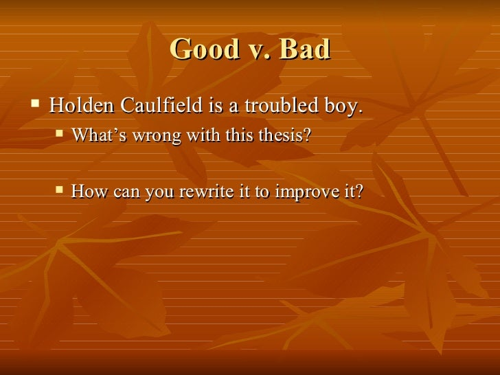 macbeth vs holden caulfield We all have opinions about holden caulfield is he just.