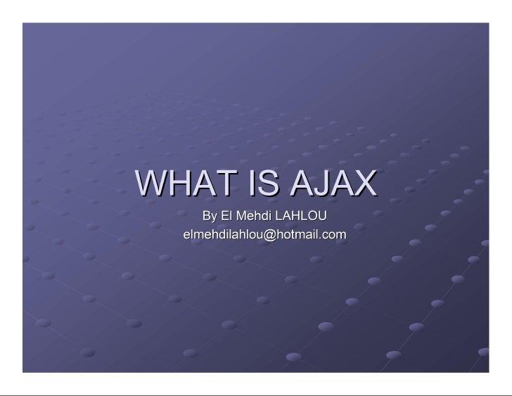 What is Ajax