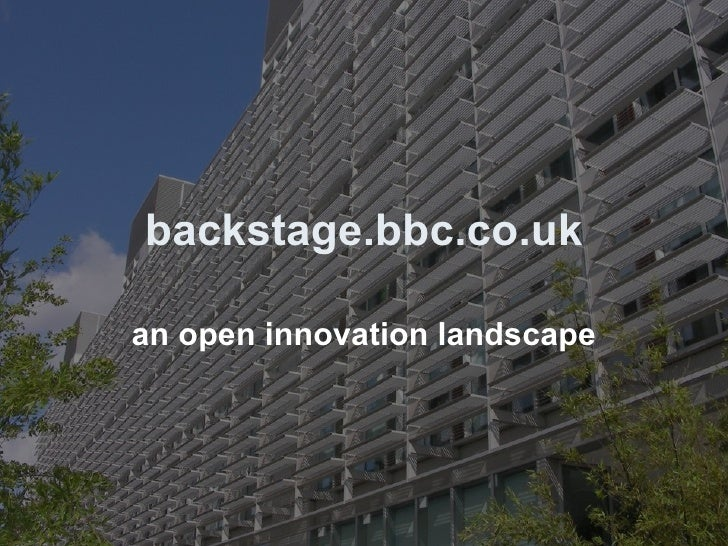 backstage.bbc.co.uk an open innovation landscape