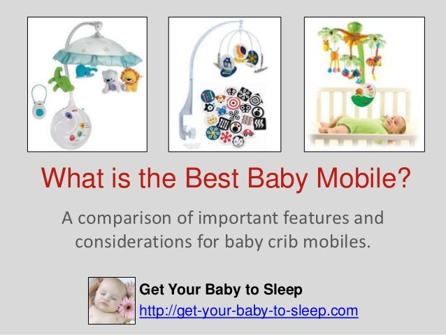 fbf67265235bb What Is The Best Baby Mobile