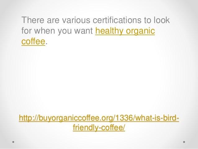 What Is Bird Friendly Coffee? Slide 2