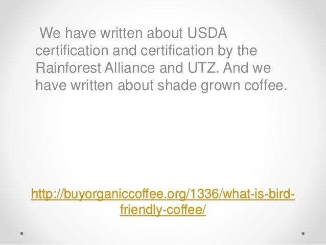 What Is Bird Friendly Coffee? Slide 3