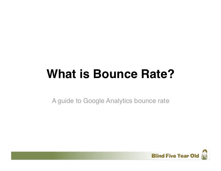What is Bounce Rate?A guide to Google Analytics bounce rate