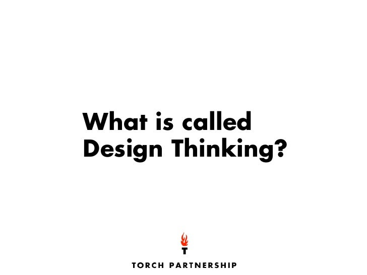 What is called Design Thinking?