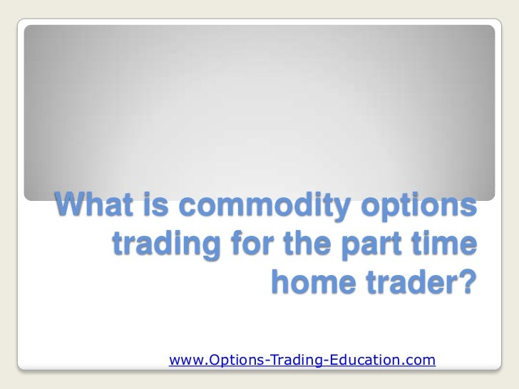What is an options trader