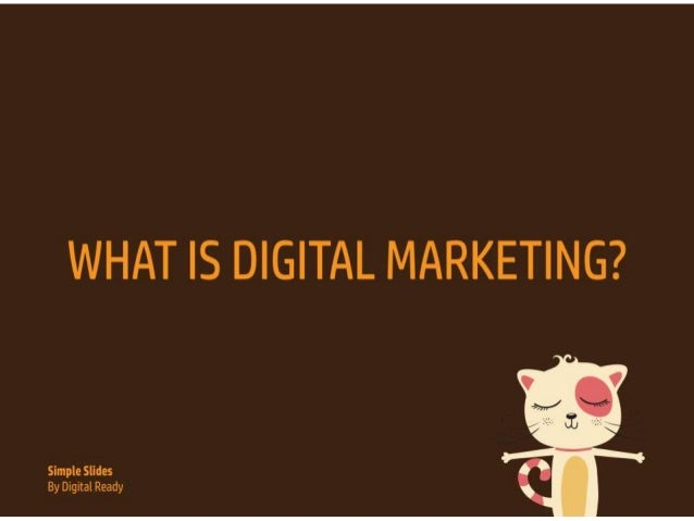 Simple Slides: What is Digital Marketing?